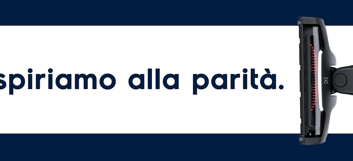 """""""Aspiriamo alla Parità"""", la nuova campagna di Electrolux"""