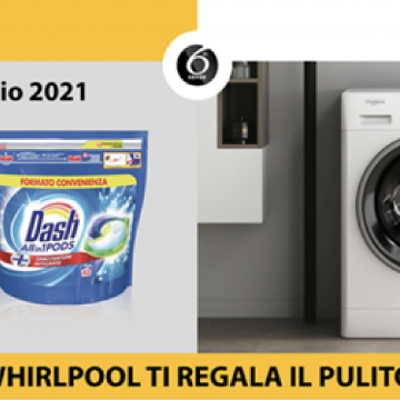 Whirlpool FreshCare regala il pulito con Dash Pods